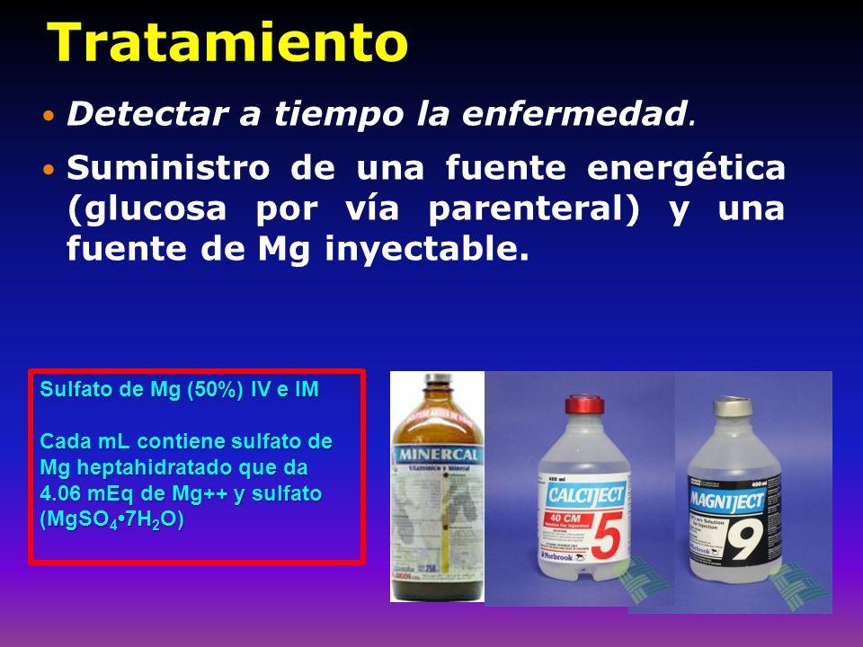 Tratamiento Detectar a tiempo la enfermedad.