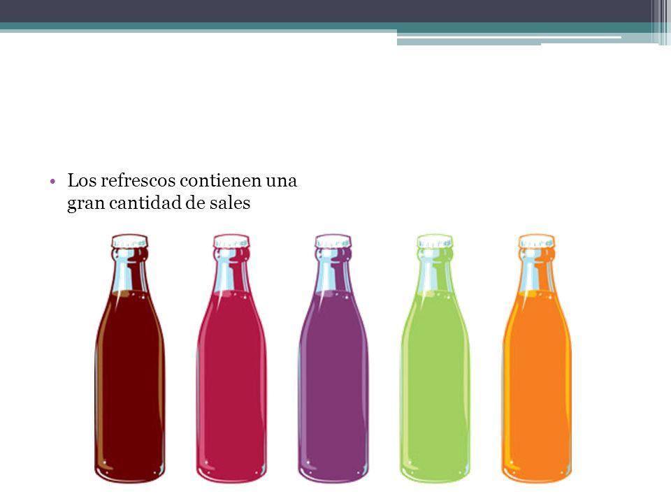 Los refrescos contienen una gran cantidad de sales