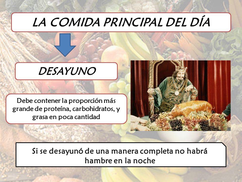 LA COMIDA PRINCIPAL DEL DÍA