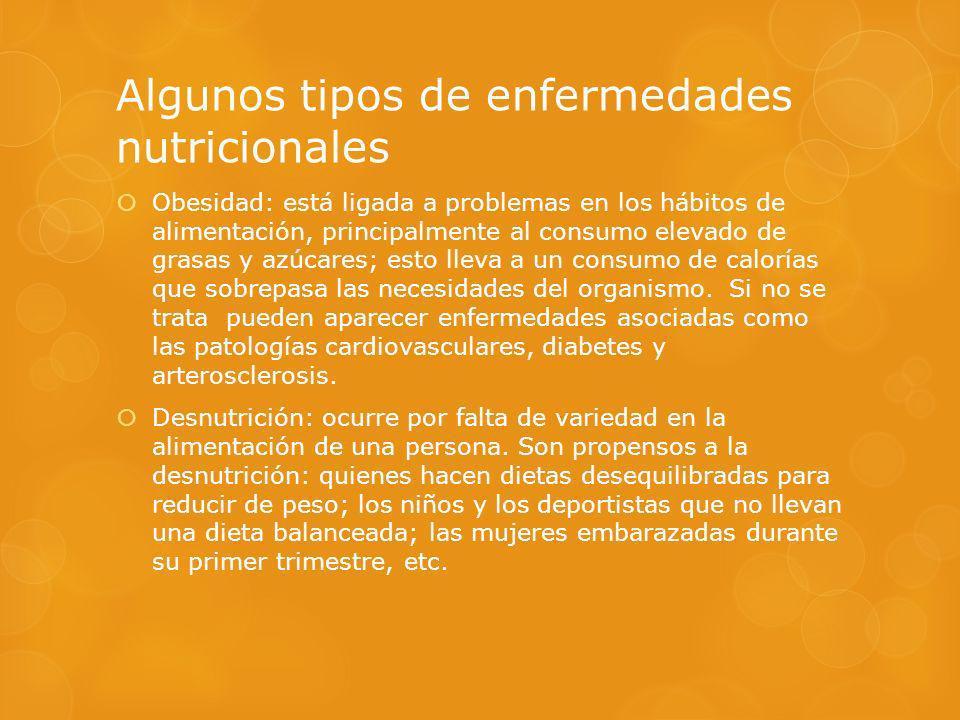 Algunos tipos de enfermedades nutricionales