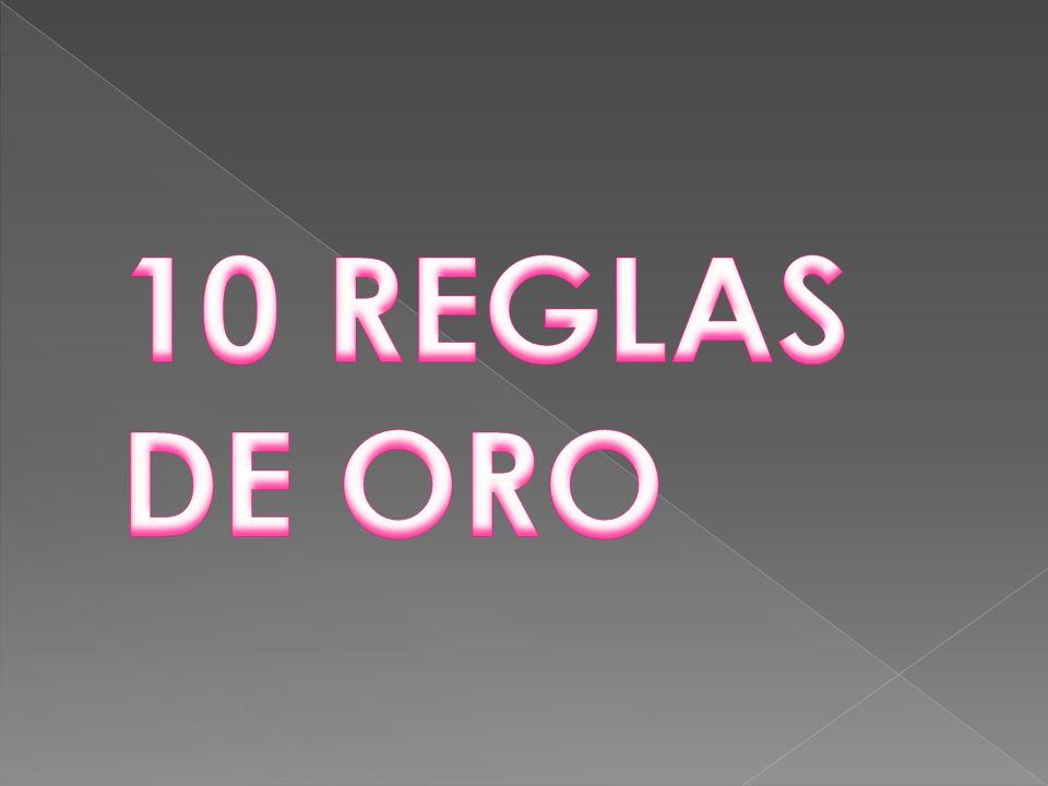 10 REGLAS DE ORO