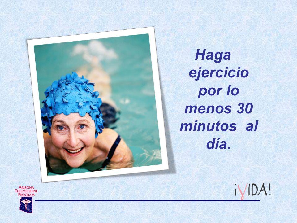 Haga ejercicio por lo menos 30 minutos al día.