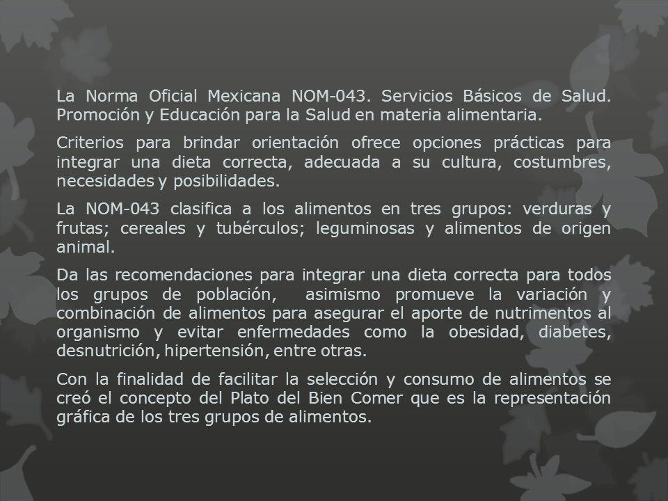 La Norma Oficial Mexicana NOM-043. Servicios Básicos de Salud