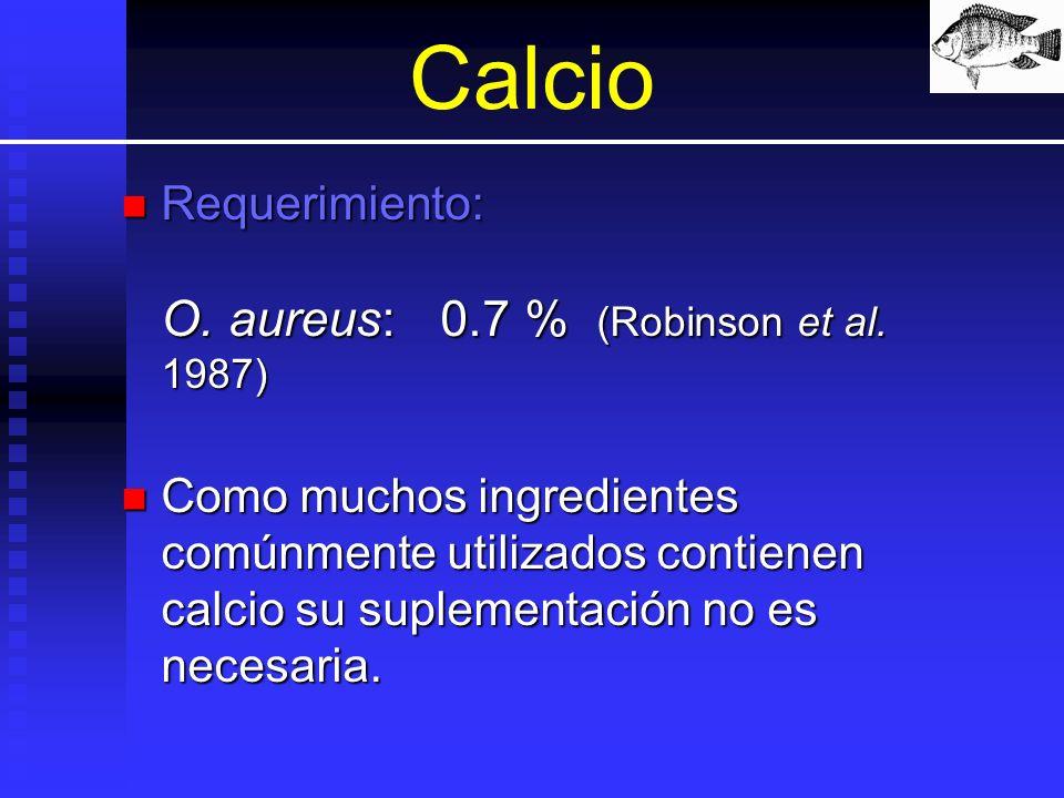 Calcio Requerimiento: O. aureus: 0.7 % (Robinson et al. 1987)