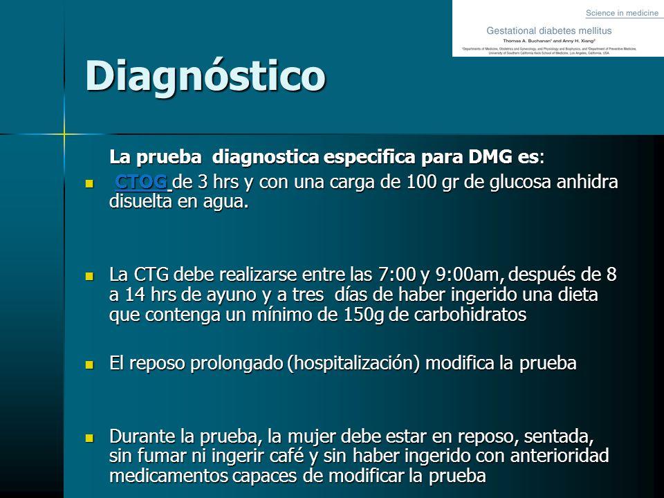 Diagnóstico La prueba diagnostica especifica para DMG es: