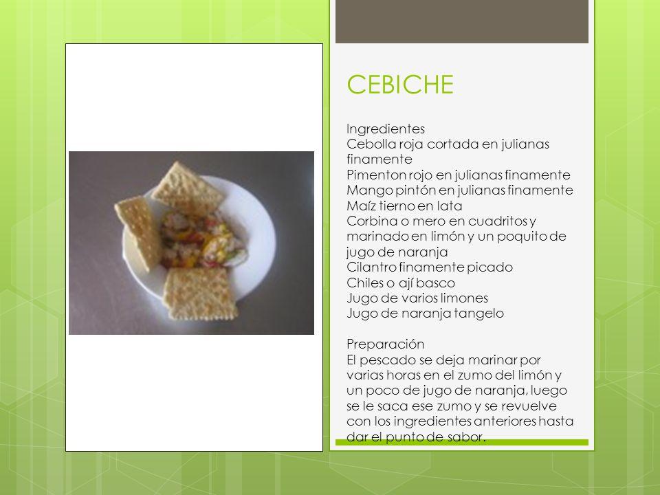 CEBICHE Ingredientes Cebolla roja cortada en julianas finamente