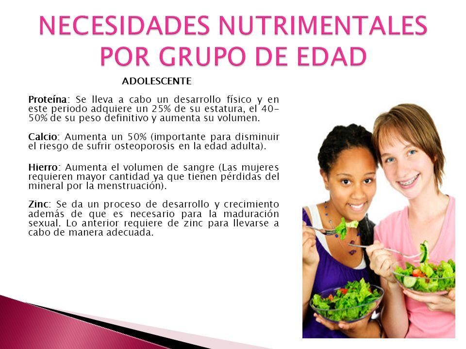 NECESIDADES NUTRIMENTALES POR GRUPO DE EDAD