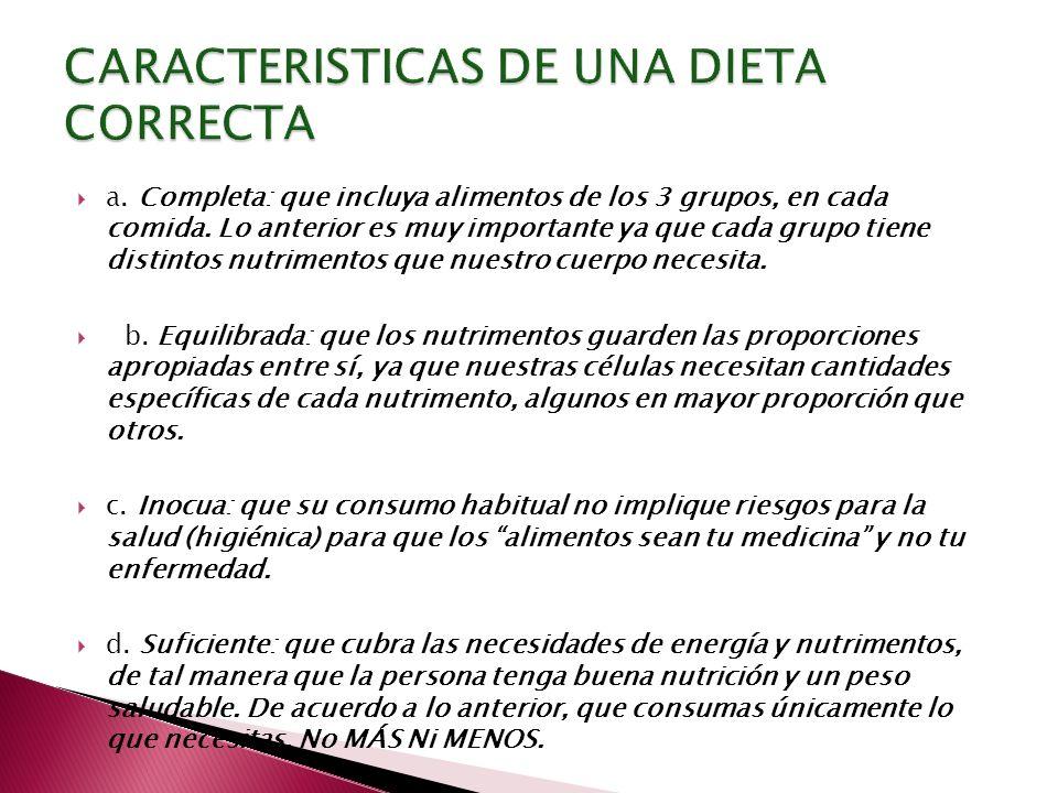 CARACTERISTICAS DE UNA DIETA CORRECTA