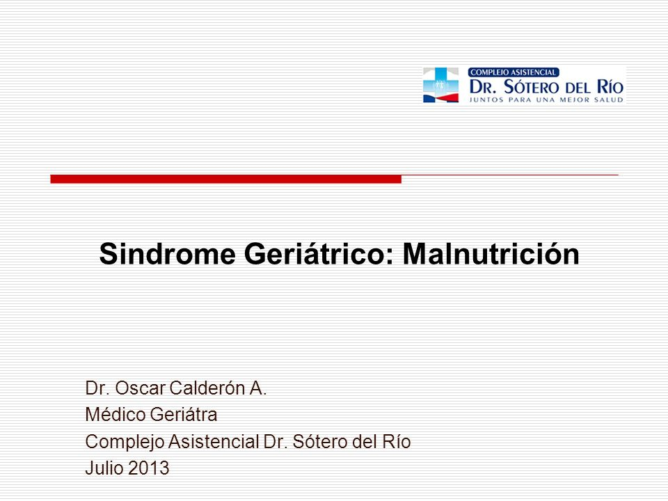 Sindrome Geriátrico: Malnutrición