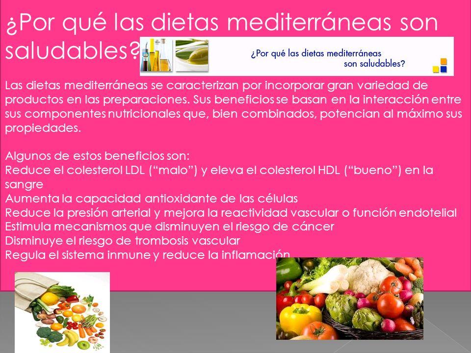 ¿Por qué las dietas mediterráneas son saludables