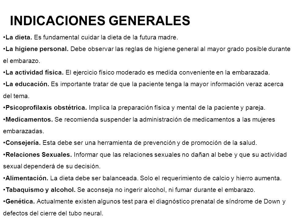INDICACIONES GENERALES