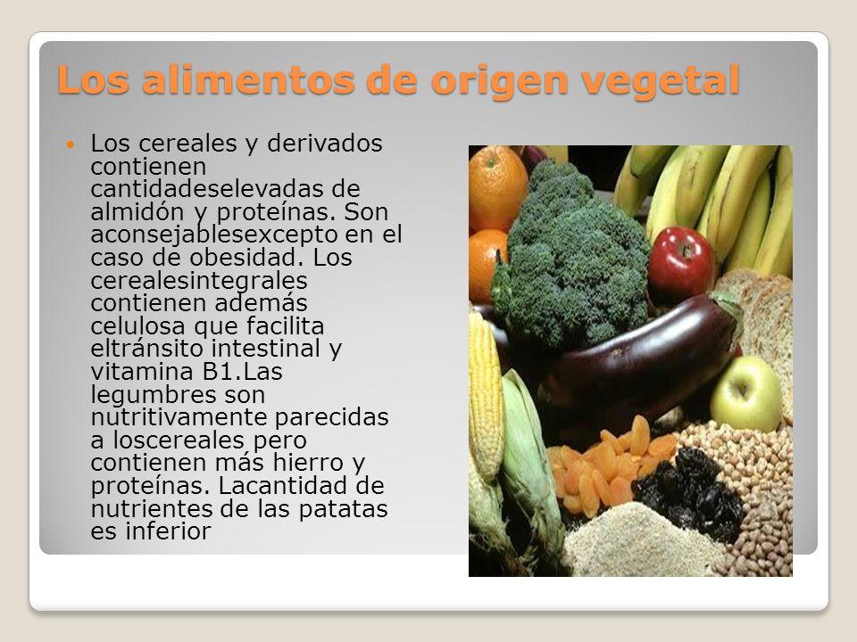 Los alimentos de origen vegetal