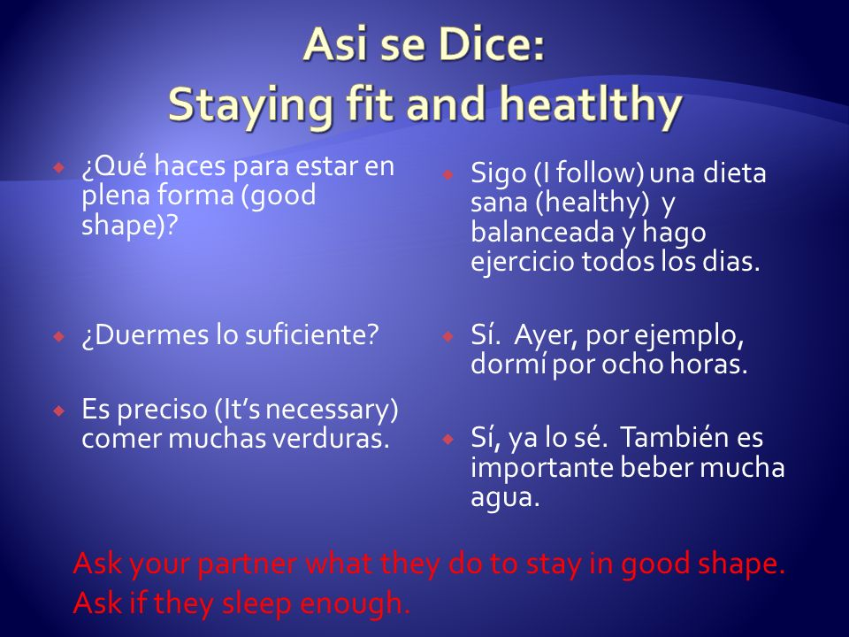 Asi se Dice: Staying fit and heatlthy