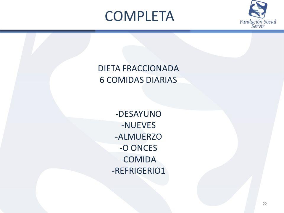 COMPLETA DIETA FRACCIONADA 6 COMIDAS DIARIAS -DESAYUNO -NUEVES