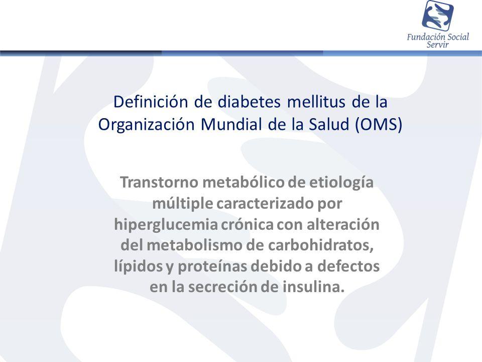 Definición de diabetes mellitus de la Organización Mundial de la Salud (OMS)