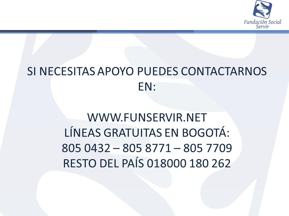 Si necesitas apoyo puedes contactarnos en: www. funservir