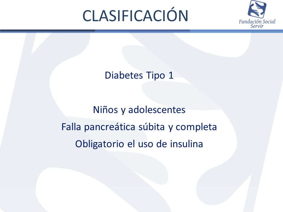 CLASIFICACIÓN Diabetes Tipo 1 Niños y adolescentes
