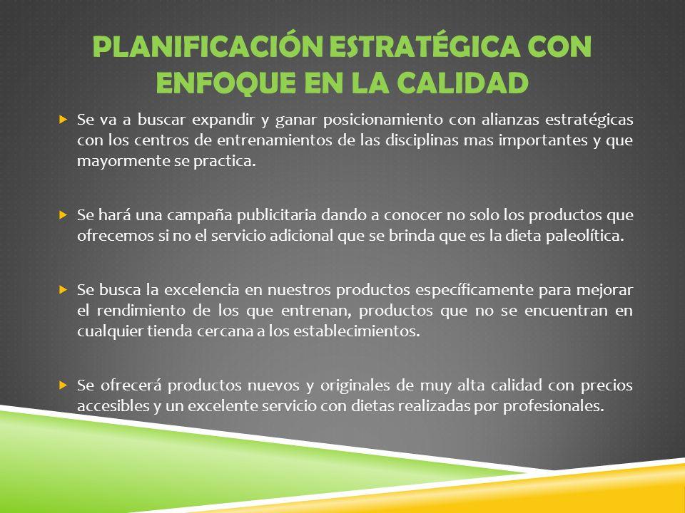 Planificación estratégica con enfoque en la calidad