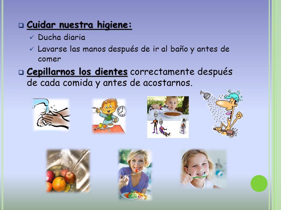 Cuidar nuestra higiene: