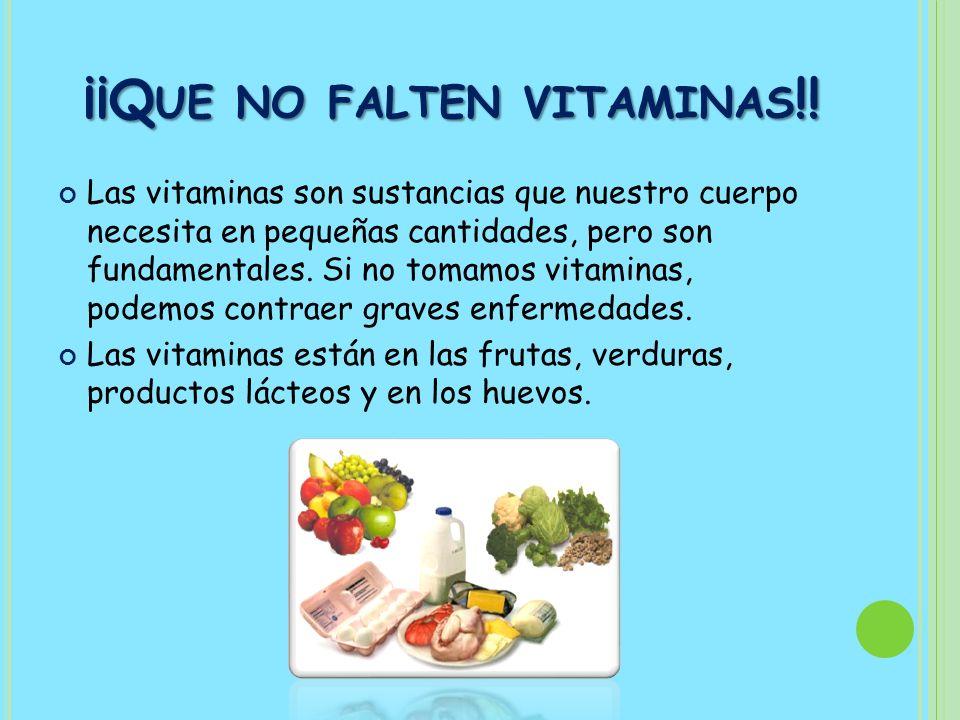 ¡¡Que no falten vitaminas!!