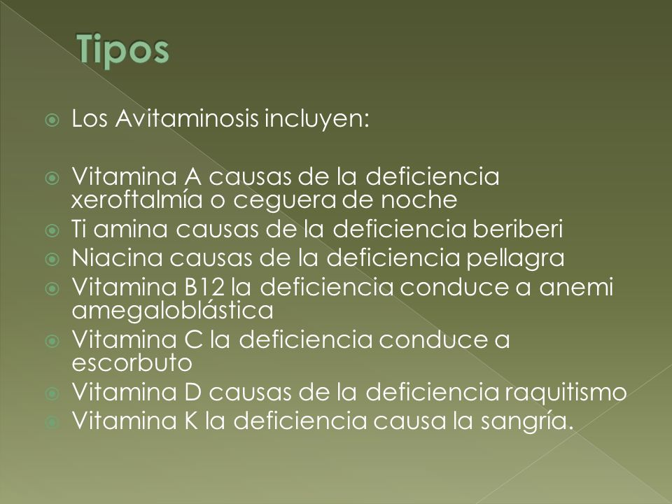 Tipos Los Avitaminosis incluyen: