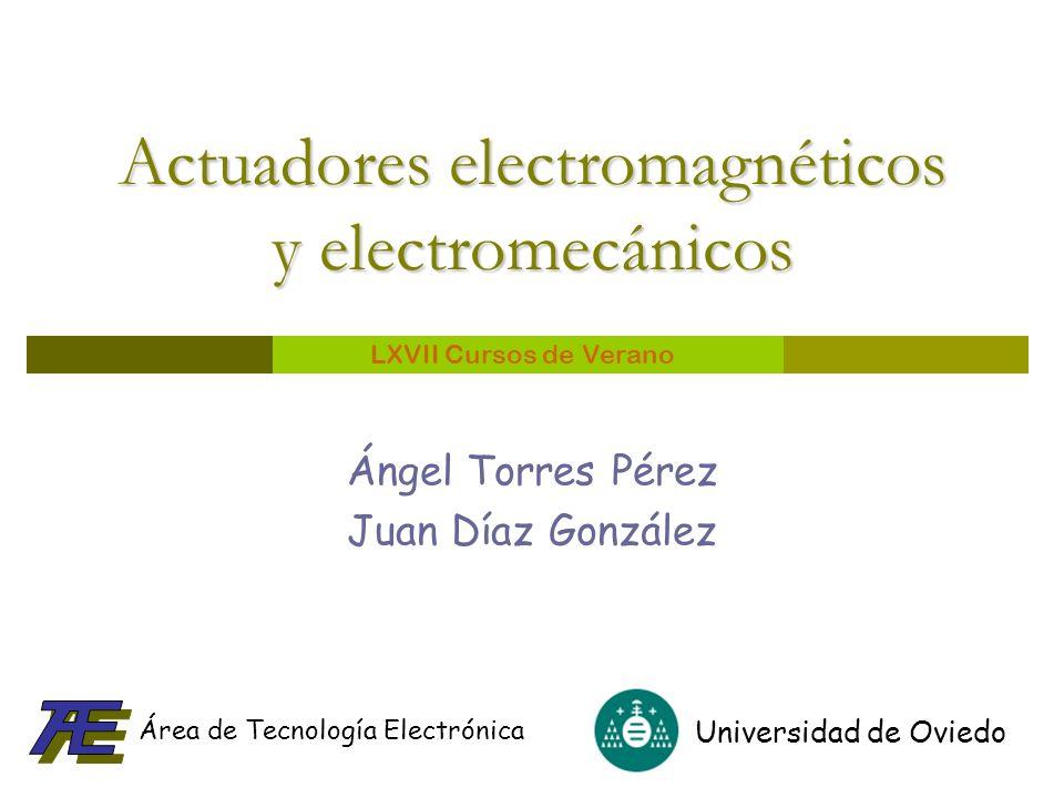 Actuadores electromagnéticos y electromecánicos