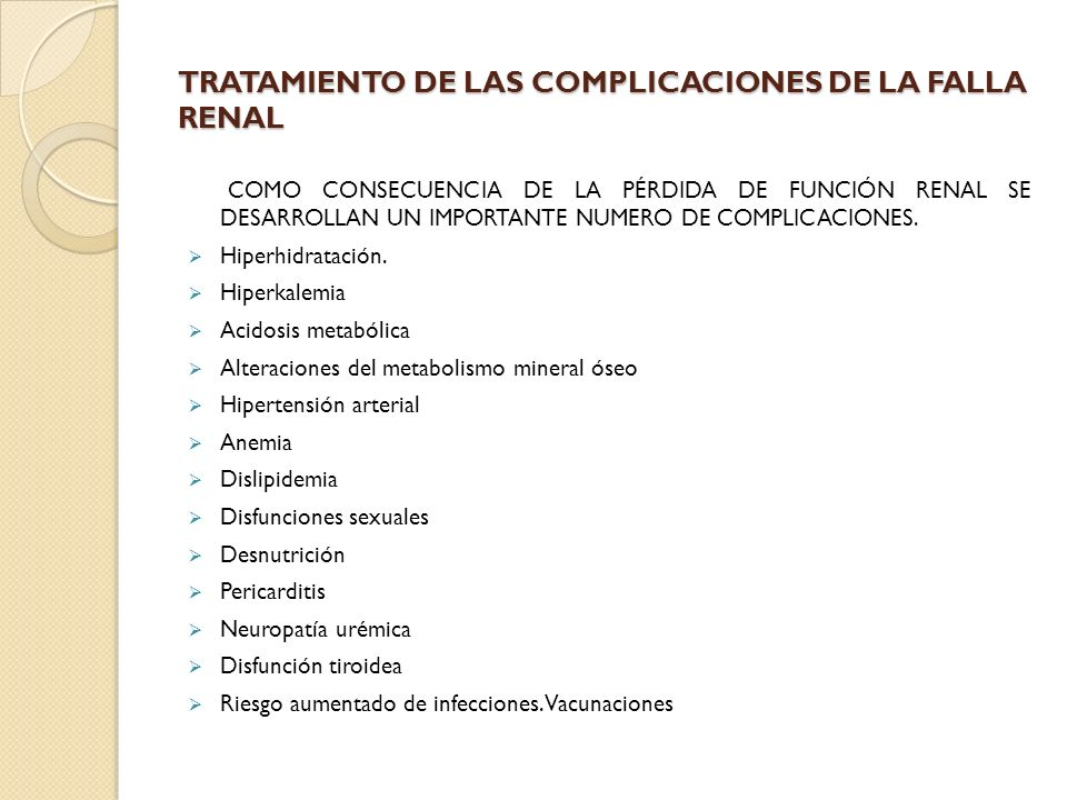 TRATAMIENTO DE LAS COMPLICACIONES DE LA FALLA RENAL