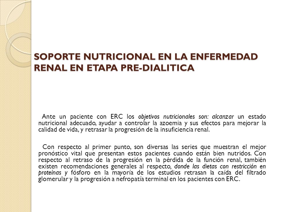 SOPORTE NUTRICIONAL EN LA ENFERMEDAD RENAL EN ETAPA PRE-DIALITICA