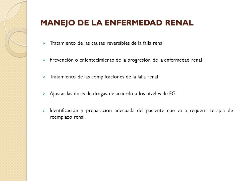 MANEJO DE LA ENFERMEDAD RENAL