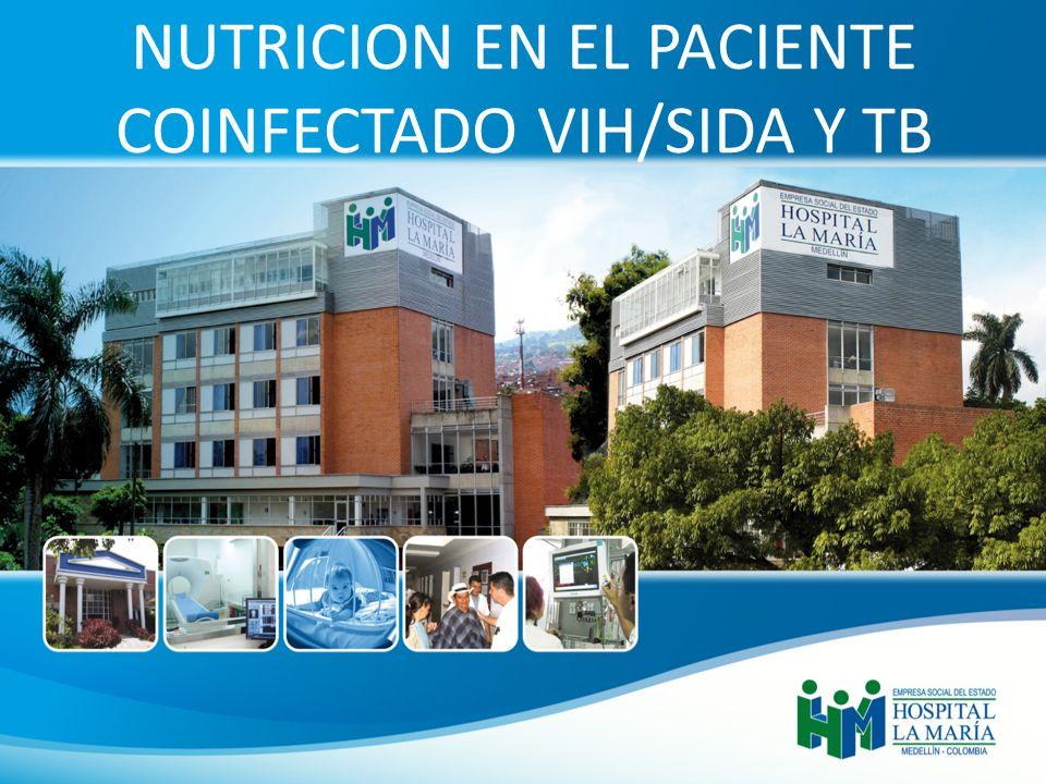 NUTRICION EN EL PACIENTE COINFECTADO VIH/SIDA Y TB