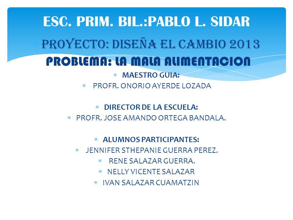 ESC. PRIM. BIL.:PABLO L. SIDAR