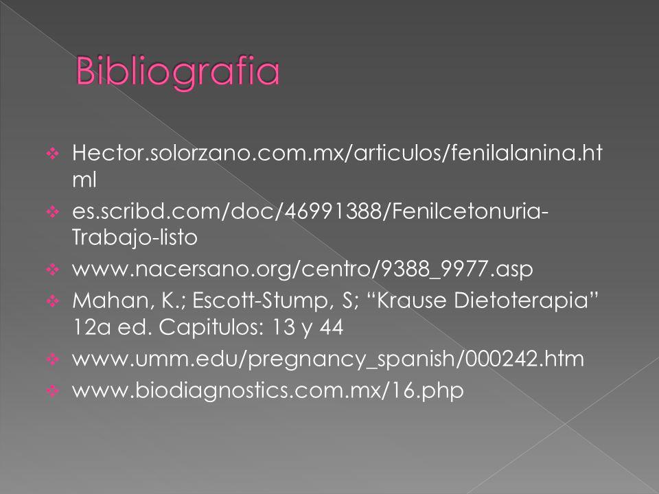 Bibliografia Hector.solorzano.com.mx/articulos/fenilalanina.html