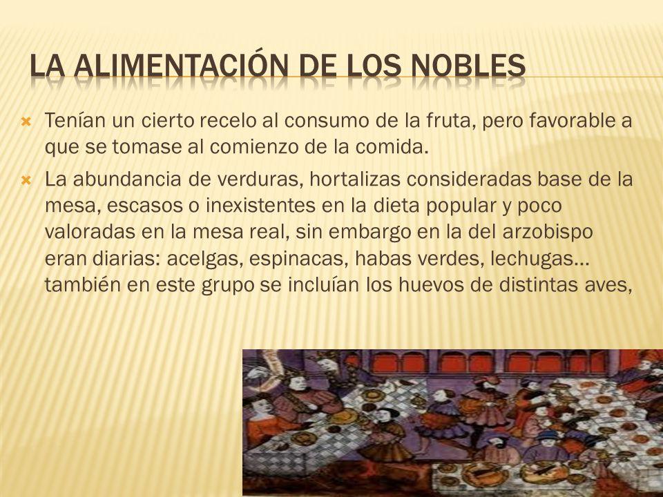 La alimentación de los nobles