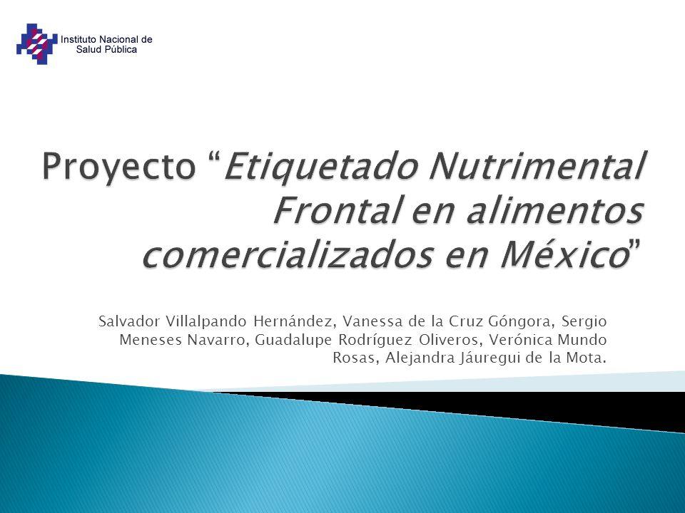Proyecto Etiquetado Nutrimental Frontal en alimentos comercializados en México