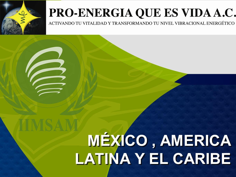 MÉXICO , AMERICA LATINA Y EL CARIBE