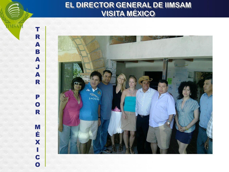 EL DIRECTOR GENERAL DE IIMSAM