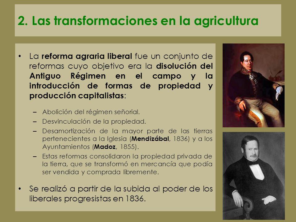 2. Las transformaciones en la agricultura