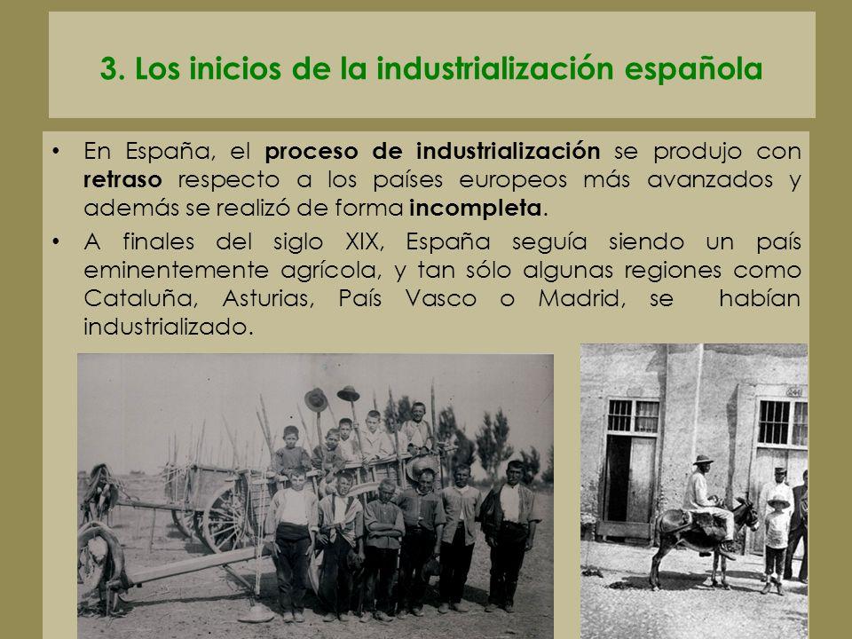3. Los inicios de la industrialización española