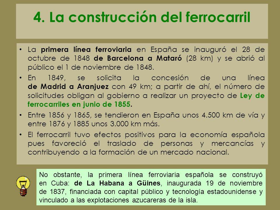 4. La construcción del ferrocarril