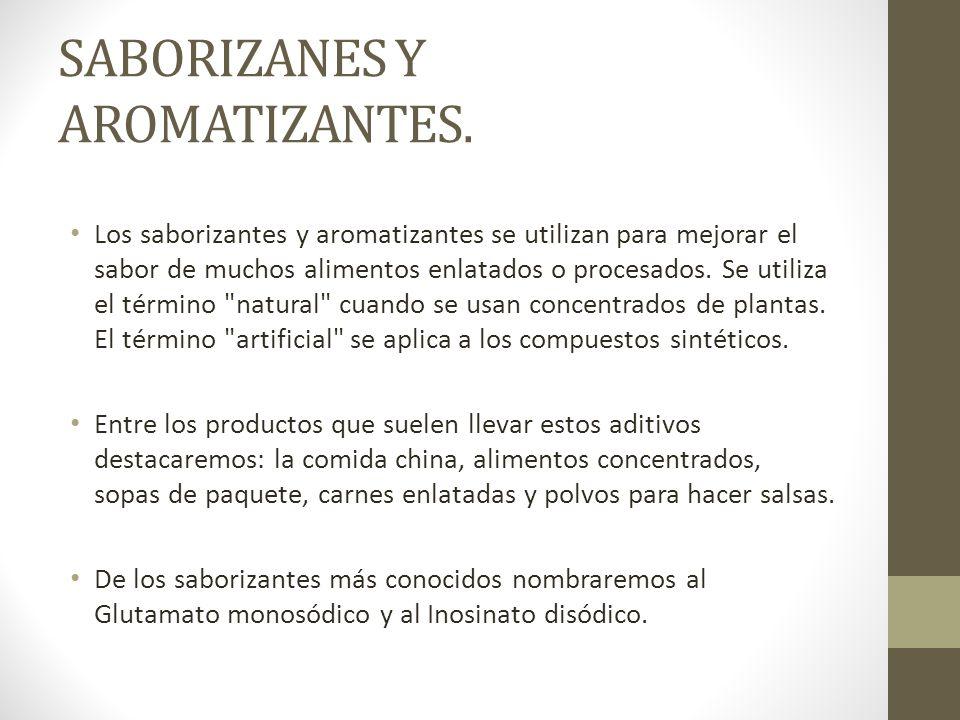 SABORIZANES Y AROMATIZANTES.