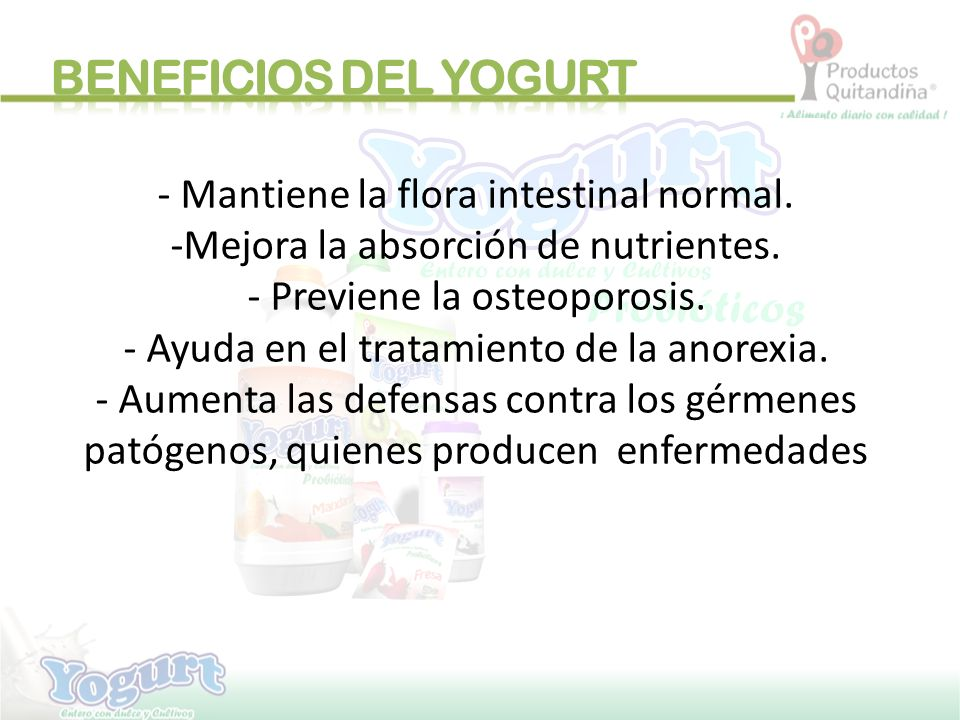 BENEFICIOS DEL YOGURT - Mantiene la flora intestinal normal.