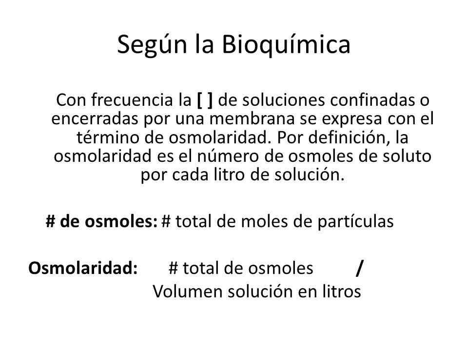 Según la Bioquímica