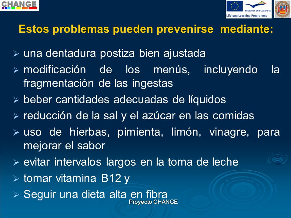 Estos problemas pueden prevenirse mediante: