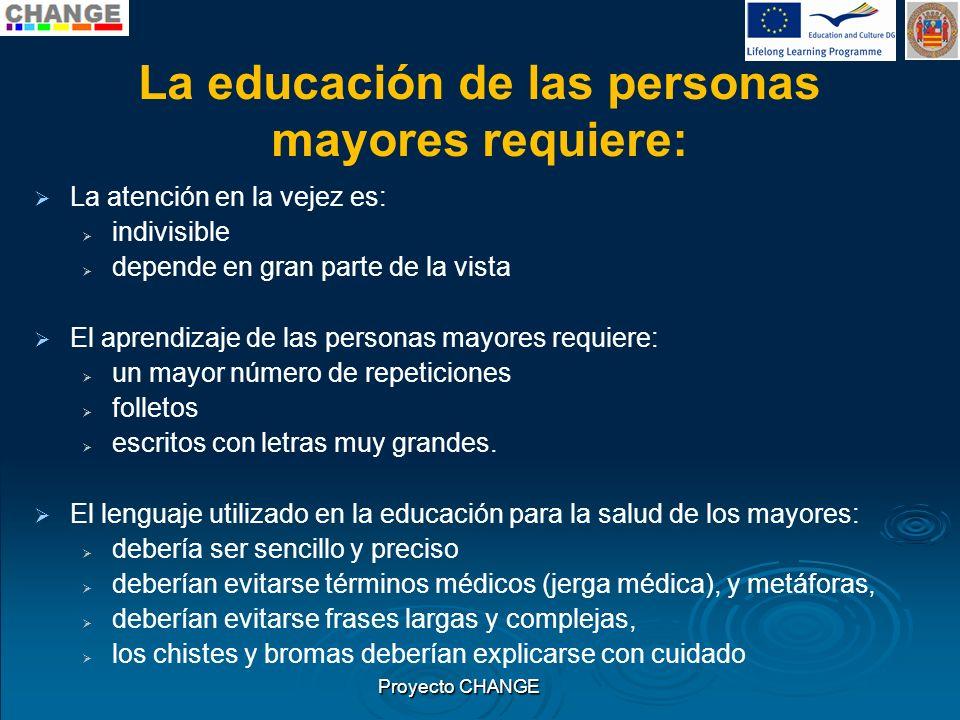 La educación de las personas mayores requiere: