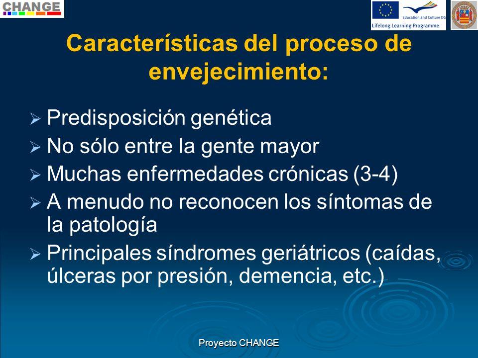 Características del proceso de envejecimiento:
