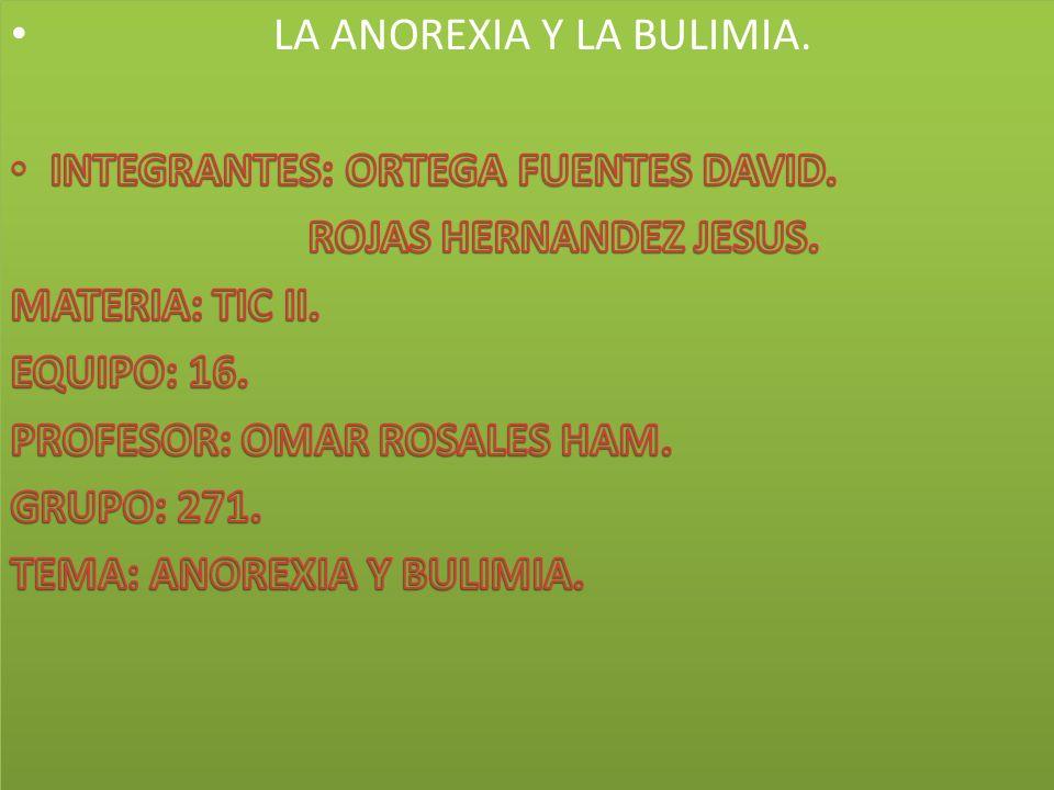 LA ANOREXIA Y LA BULIMIA.