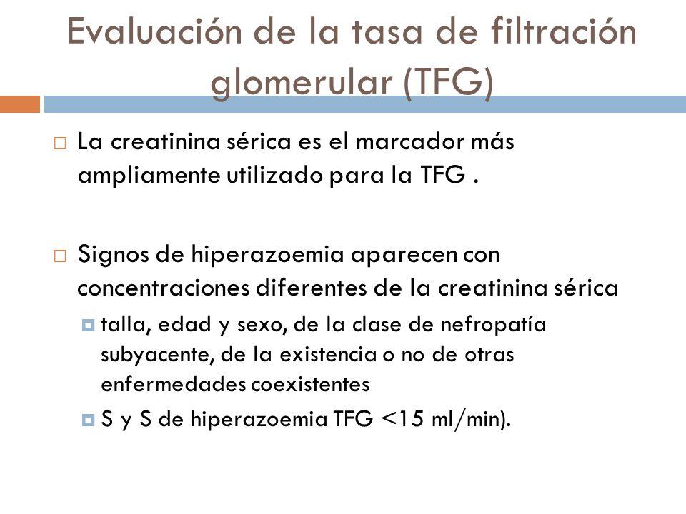 Evaluación de la tasa de filtración glomerular (TFG)
