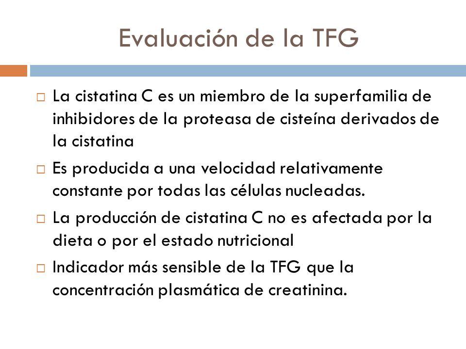 Evaluación de la TFG La cistatina C es un miembro de la superfamilia de inhibidores de la proteasa de cisteína derivados de la cistatina.