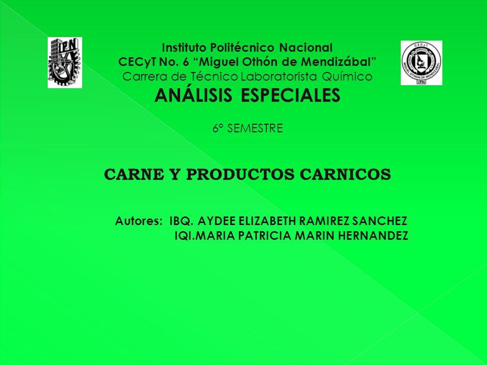ANÁLISIS ESPECIALES CARNE Y PRODUCTOS CARNICOS