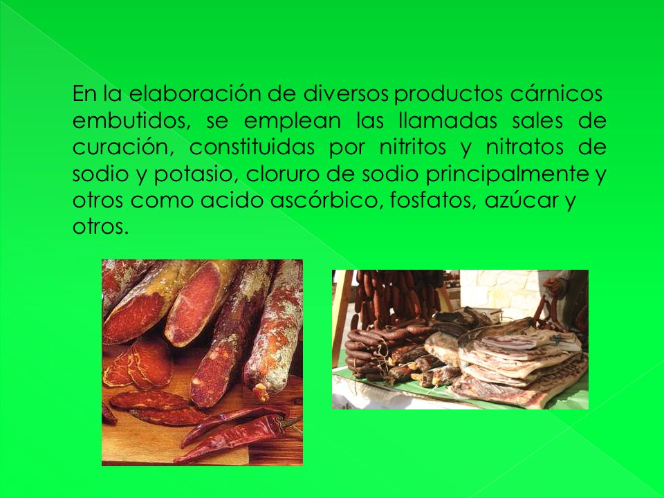 En la elaboración de diversos productos cárnicos